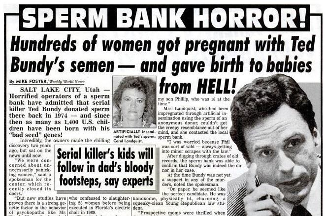 Why Sperm bank Horror? Well it's Ted Bundy of course?